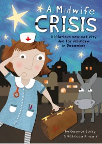 Funny nativity play scripts - A Midwife Crisis
